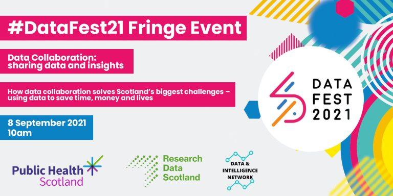 A banner image displaying details of the Scottish Government's DataFest21 fringe event
